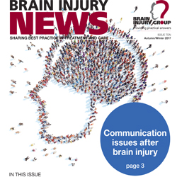 Front cover of Brain Injury News issue 10 (Autumn 2017). The communication issue.