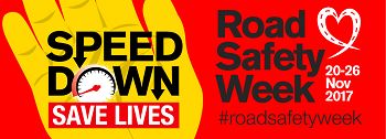 Road Safety week 2017 banner - Speed down, Save lives