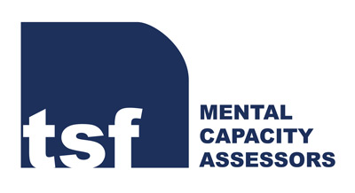 TSF – mental capacity assessments